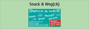 Snack & Weg(ck)