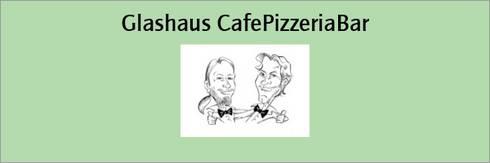 Glashaus CafePizzeriaBar
