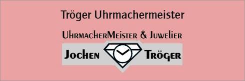 Tröger Uhrmachermeister