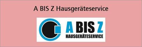 A bis Z Hausgeräteservice