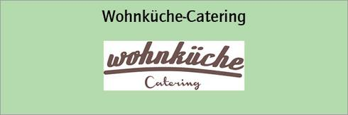 Wohnküche Catering